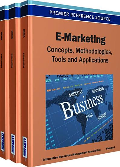 E Marketing  Concepts  Methodologies  Tools  and Applications PDF