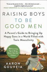 Raising Boys To Be Good Men Book PDF
