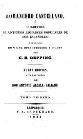 Romancero castellano: ó, Coleccion de antiguos romances, Volumen 1