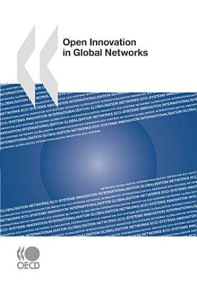 Open Innovation in Global Networks