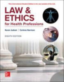 LAW and ETHICS for HEALTH PROFESSIONS 8E PDF