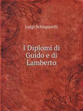 I Diplomi di Guido e di Lamberto