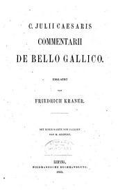 C. Julii Caesaris Commentarii be bello gallico