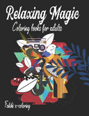 Relaxing Magic Coloring Books For Adults