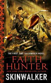 Skinwalker: A Jane Yellowrock Novel