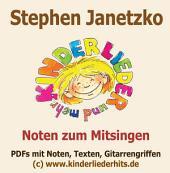 """Noten zur CD """"SOMMER"""" von Stephen Janetzko (Liedheft): Sommer-Hits, Sonnenlieder, heiße Bewegungs- & Mitmachknaller für Kinder"""