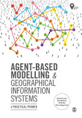 Agent Based Modelling And Geographical Information Systems