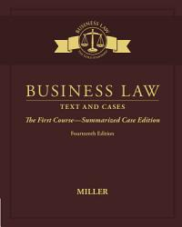Business Law Text Cases The First Course Summarized Case Edition Book PDF