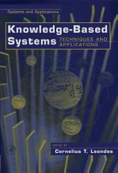 Knowledge-Based Systems, Four-Volume Set: Techniques and Applications