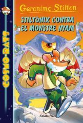 Stiltònix contra el monstre Nyam: Cosmo-rats 9