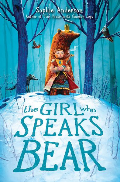 Download The Girl Who Speaks Bear Book