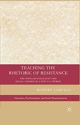 Teaching the Rhetoric of Resistance