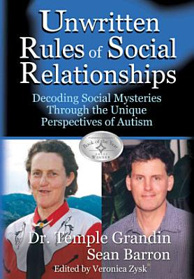 The Unwritten Rules of Social Relationships PDF