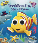 Freddie the Fish  Star of the Show
