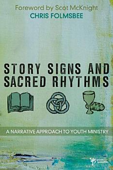 Story  Signs  and Sacred Rhythms PDF