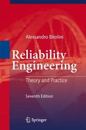 Reliability Engineering: Theory and Practice, Edition 7
