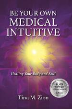 Be Your Own Medical Intuitive