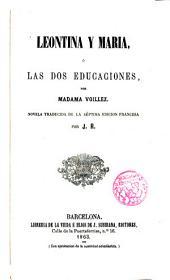 Leontina y Maria, ó las dos educaciones