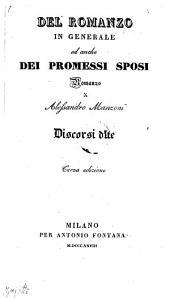 Del romanzo in generale ed anche dei promessi sposi, romanzo di Alessandro Manzoni, discorsi due. 3. edizione