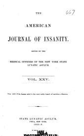 American journal of psychiatry: Volume 25