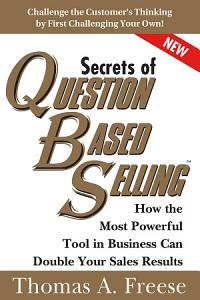 Secrets of Question Based Selling Book
