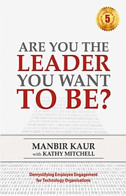 Are You The Leader You Want To Be