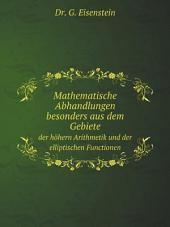 Mathematische Abhandlungen besonders aus dem Gebiete