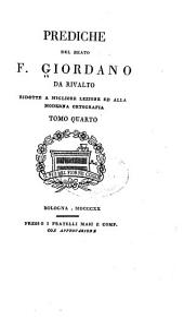 Prediche del beato f. Giordano da Rivalto: Volumi 4-5