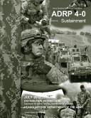 Army Doctrine Reference Publication ADRP 4 0  FM 4 0  Sustainment July 2012 PDF