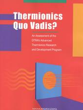 Thermionics Quo Vadis?: An Assessment of the DTRA's Advanced Thermionics Research and Development Program