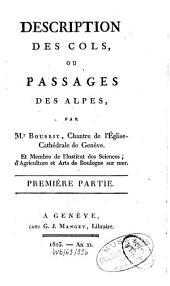 Description des cols, ou passages des Alpes: Volume1