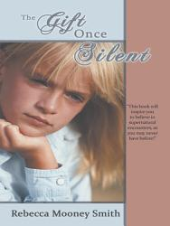 The Gift Once Silent Book PDF
