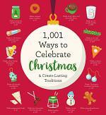 1,001 Ways to Celebrate Christmas