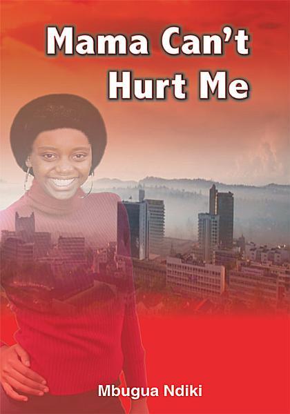 Mama Can t Hurt Me PDF