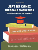 Jlpt N5 Kanji Hiragana Flashcards Japanese Language for Beginners  Full Japanese Vocabulary Quick Study for Japanese Language Proficiency Test N5 with