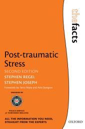 Post-traumatic Stress: Edition 2