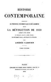 Histoire contemporaine, comprenant les principaux événements qui se sont accomplis depuis ... 1830: Volume 11