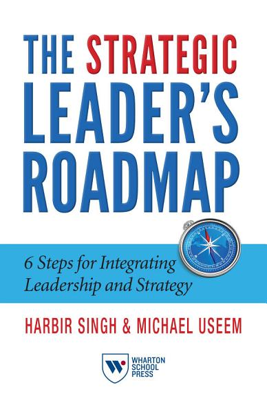 Download The Strategic Leader s Roadmap Book