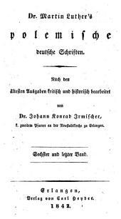 Dr. Martin Luther's sämmtliche Werke: Band 32