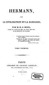 Hermann, ou la civilisation et la barbarie: Volume1