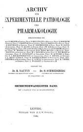 Archiv für experimentelle Pathologie und Pharmakologie: Band 26