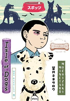 Wes Anderson s Isle of Dogs