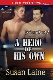 A Hero of His Own [Sailor's Knot 3]