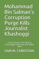Mohammad Bin Salman s Corruption Purge Kills Journalist Khashoggi