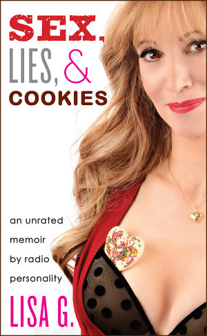 Sex  Lies  and Cookies