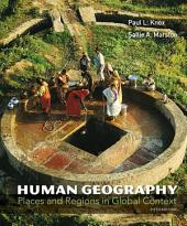Human Geography: Places and Regions in Global Context, Edition 6