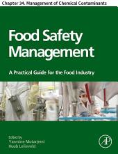 Food Safety Management: Chapter 34. Management of Chemical Contaminants