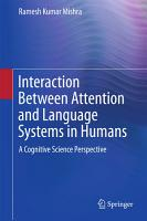 Interaction Between Attention and Language Systems in Humans PDF