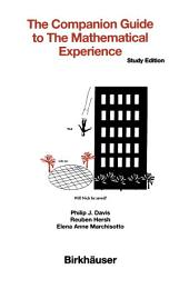 The Companion Guide to the Mathematical Experience: Study Edition
