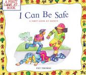 I Can Be Safe: A First Look At Safety
